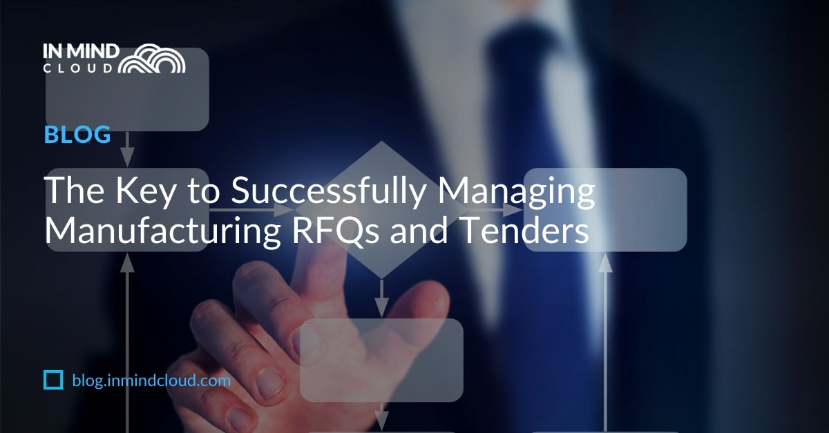 Successfully managing Manufacturing RFQs and Tenders (1)